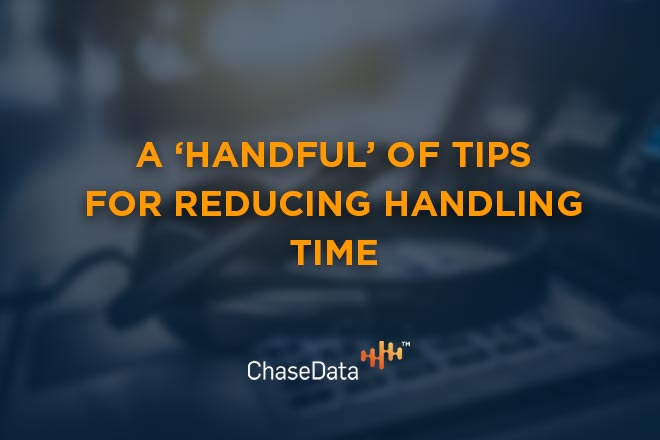 reducing handling time
