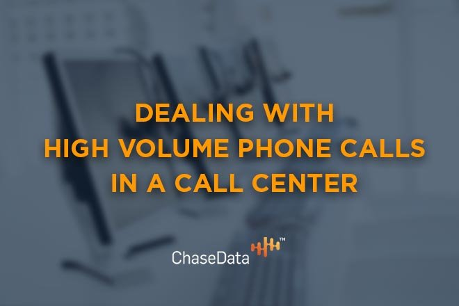 Dealing with High Volume Phone Calls in a Call Center