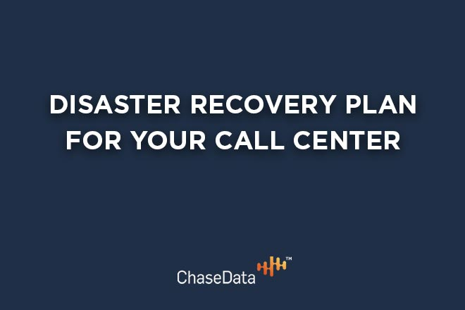 Disaster Recovery Plan for Your Call Center