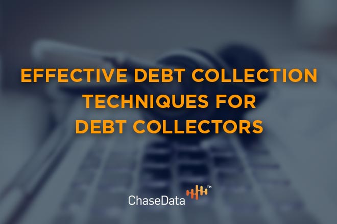 effective debt collection techniques