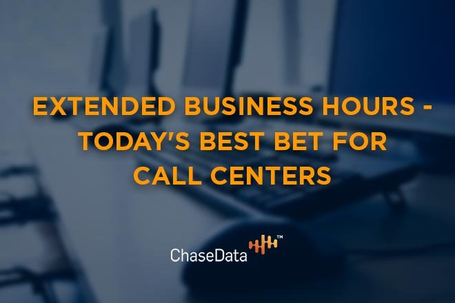 Extended Business Hours - Todays Best Bet for Call Centers