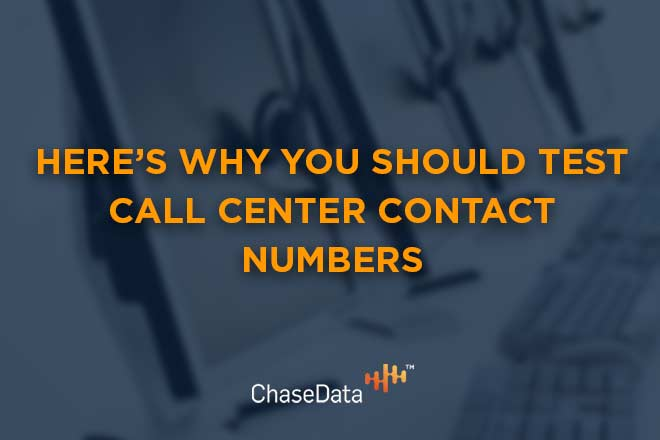 Here's Why You Should Test Call Center Contact Numbers