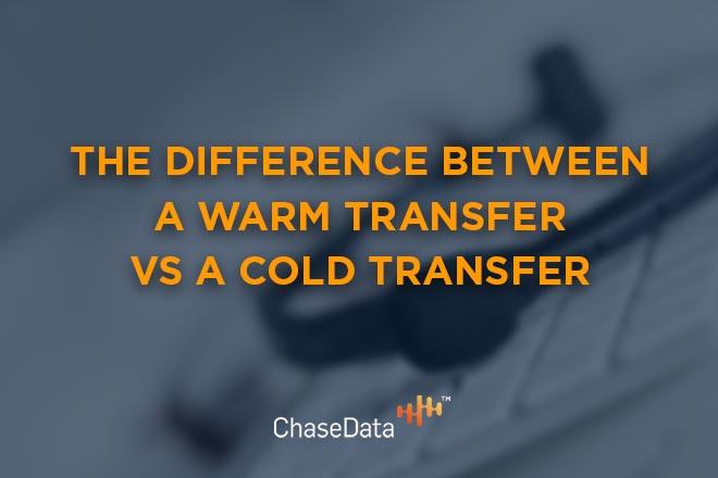 warm transfer vs cold transfer