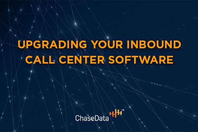 Upgrading Your Inbound Call Center Software