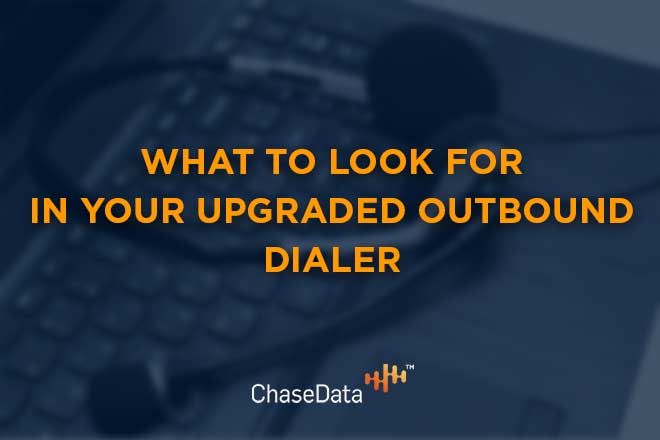 upgraded outbound dialer